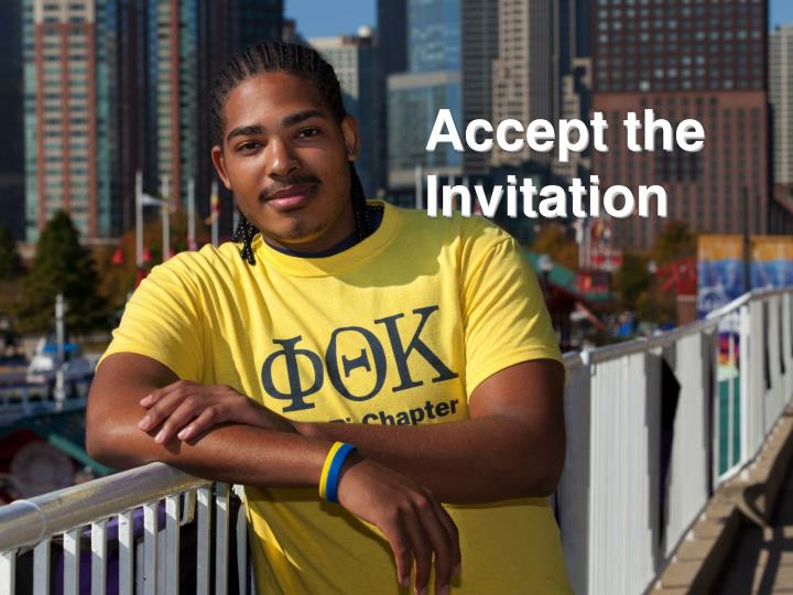 Accept the Invitation