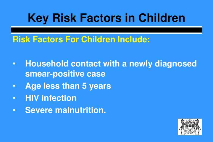 Key Risk Factors in Children