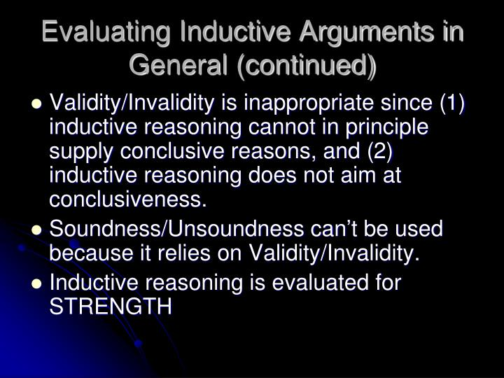 Evaluating Inductive Arguments in General (continued)