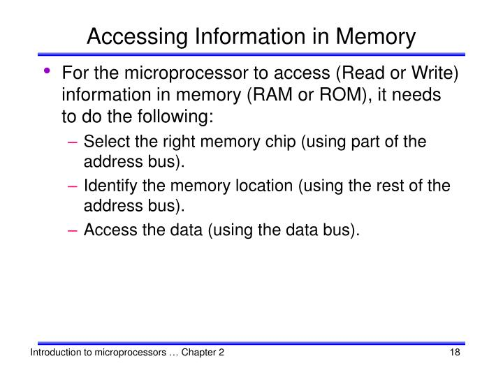 Accessing Information in Memory