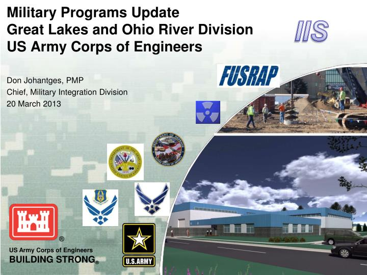 Military programs update great lakes and ohio river division us army corps of engineers