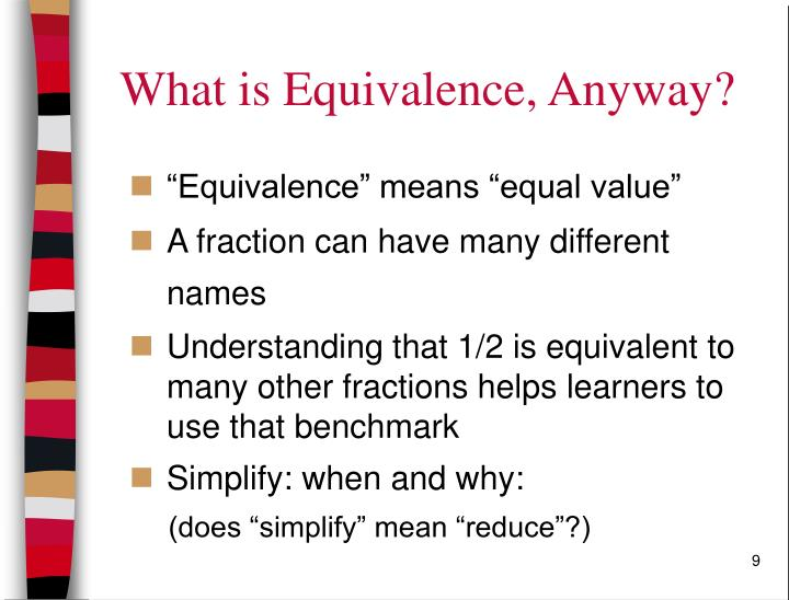 What is Equivalence, Anyway?