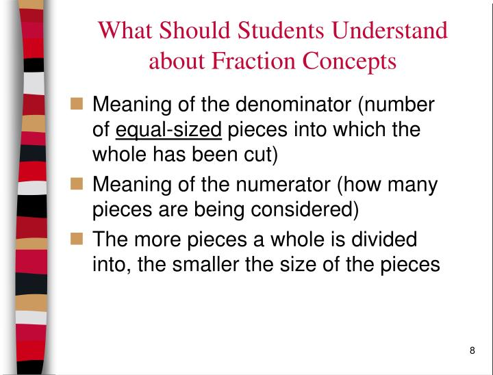 What Should Students Understand about Fraction Concepts