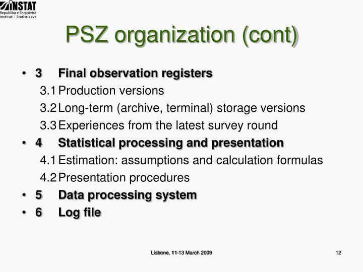 PSZ organization (cont)