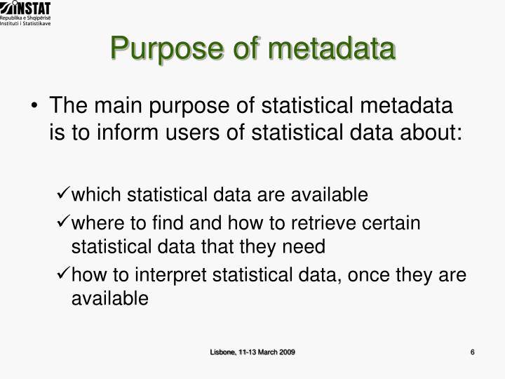 Purpose of metadata