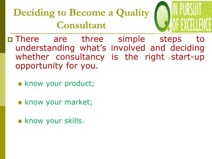 Deciding to Become a Quality Consultant