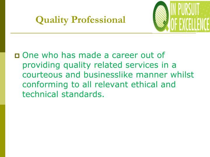Quality Professional
