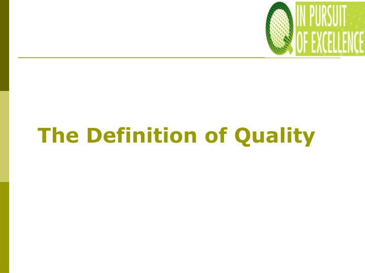 The Definition of Quality