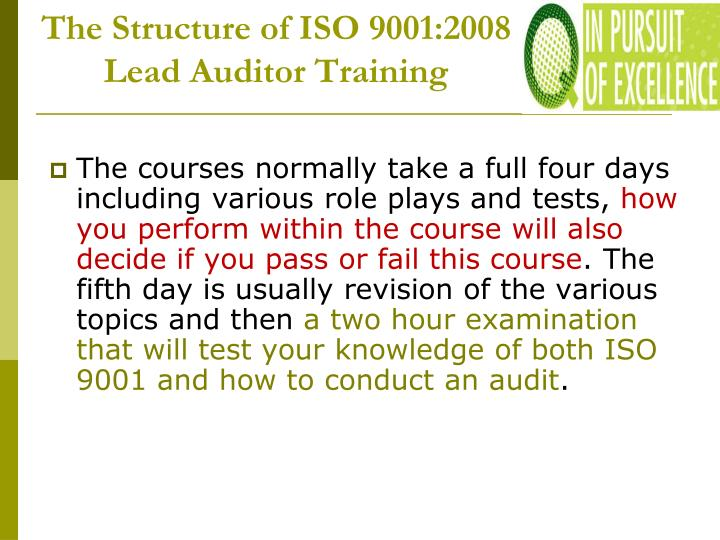 The Structure of ISO 9001:2008 Lead Auditor Training