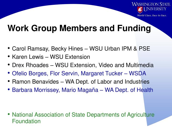 Work Group Members and Funding