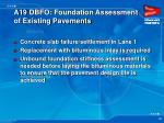 a19 dbfo foundation assessment of existing pavements