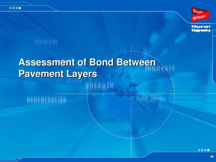 Assessment of Bond Between Pavement Layers
