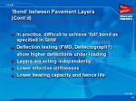 bond between pavement layers cont d