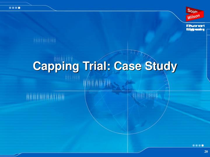 Capping Trial: Case Study