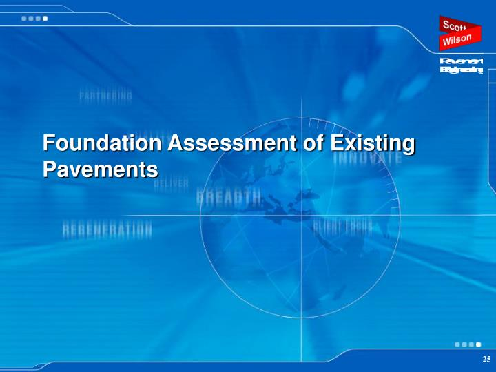 Foundation Assessment of Existing Pavements
