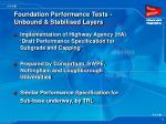 foundation performance tests unbound stabilised layers
