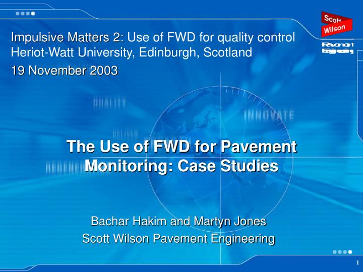 The use of fwd for pavement monitoring case studies