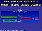 rola marker w zapalenia a rozw j chor b uk adu kr enia