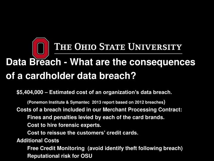 Data Breach - What are the consequences of a cardholder data breach?