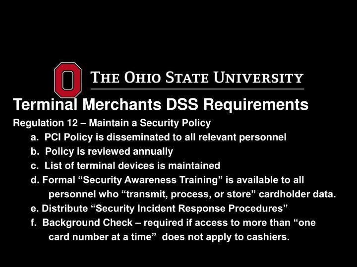 Terminal Merchants DSS Requirements