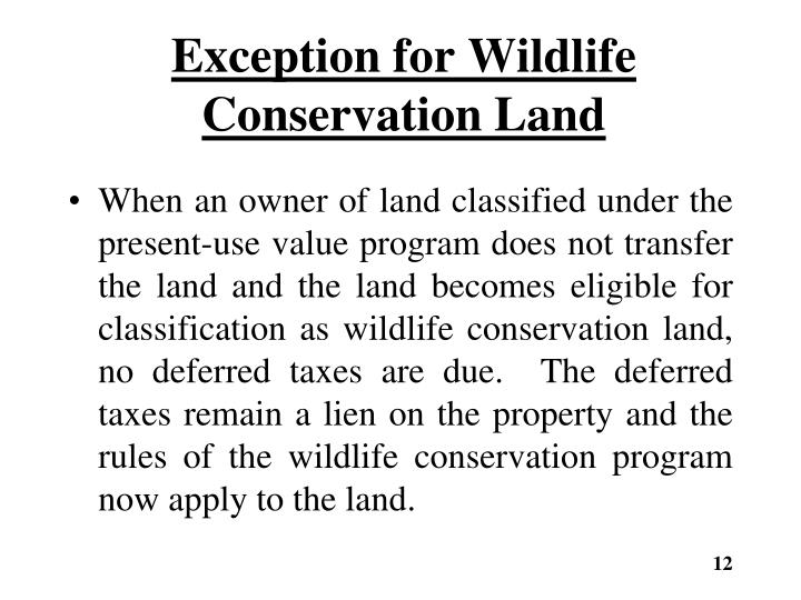 Exception for Wildlife Conservation Land