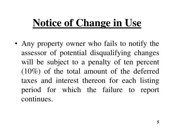 Notice of Change in Use