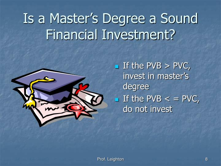 Is a Master's Degree a Sound Financial Investment?