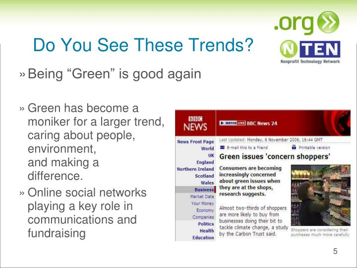 Do You See These Trends?