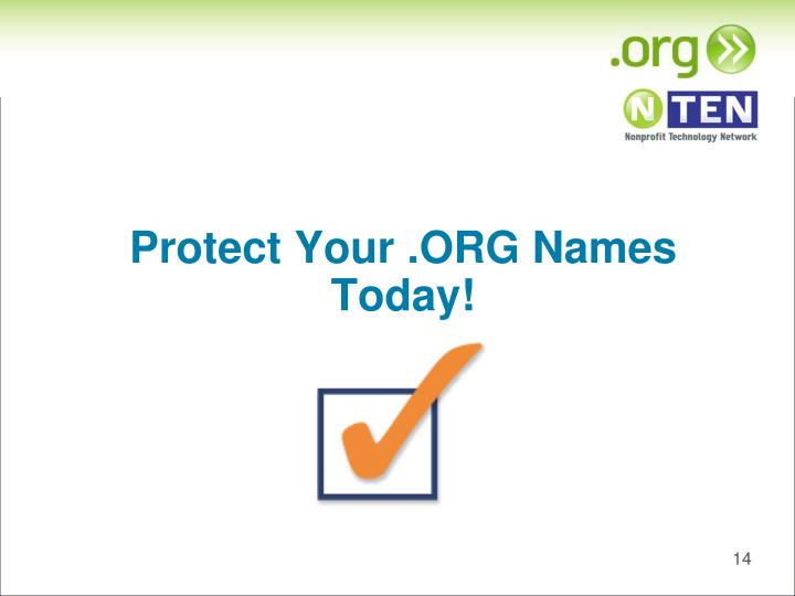Protect Your .ORG Names Today!
