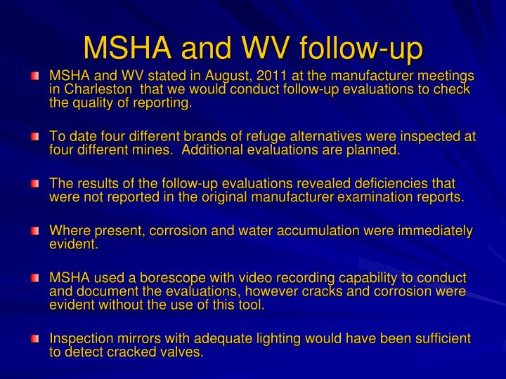 MSHA and WV follow-up
