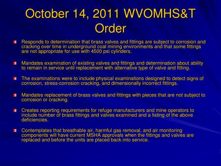 October 14, 2011 WVOMHS&T Order