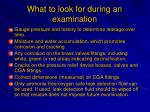what to look for during an examination