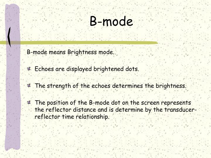 B-mode