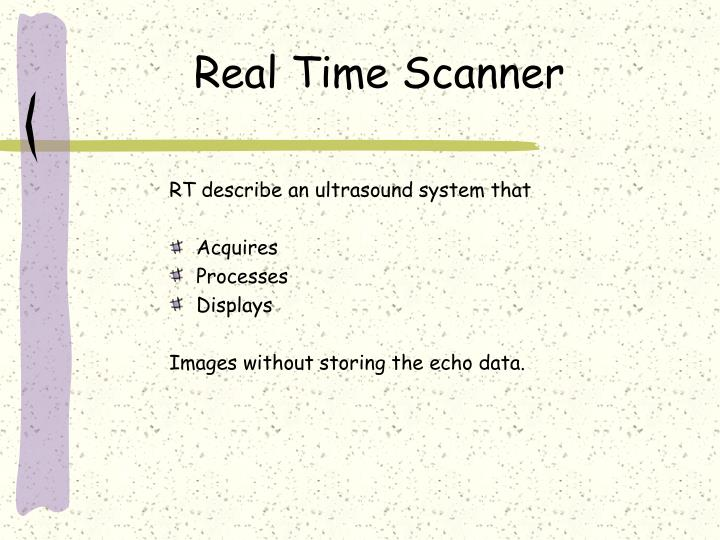 Real Time Scanner