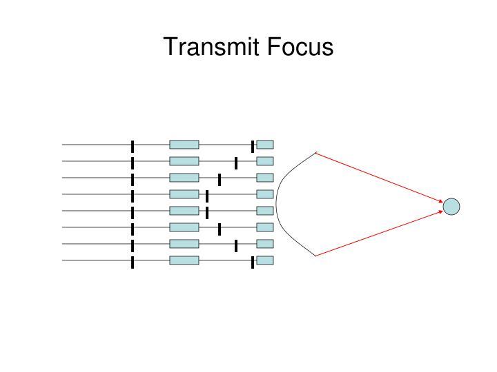 Transmit Focus