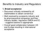 benefits to industry and regulators