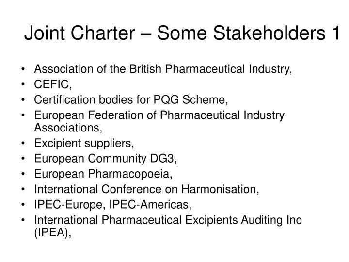 Joint Charter – Some Stakeholders 1