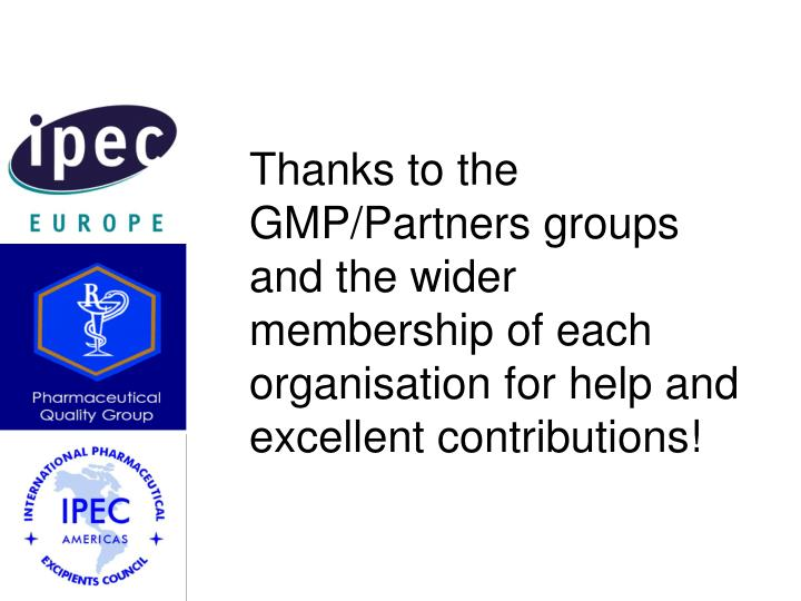 Thanks to the GMP/Partners groups and the wider membership of each organisation for help and  excellent contributions!