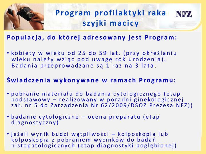 Program profilaktyki raka               szyjki macicy