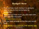 budget now