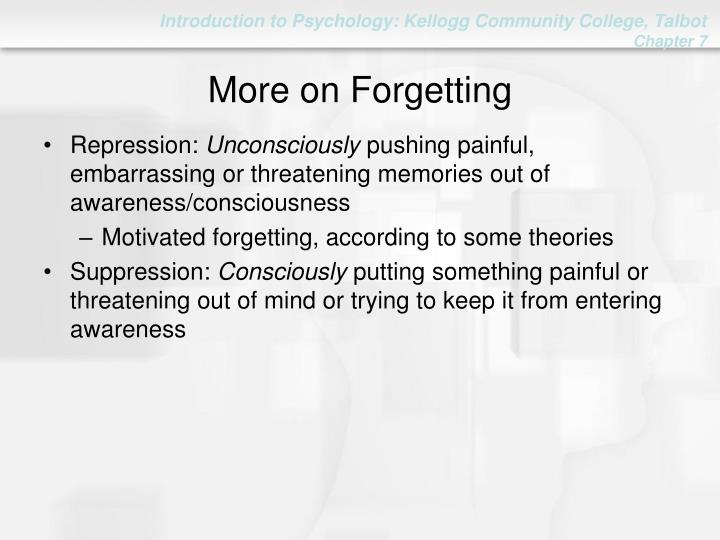 More on Forgetting