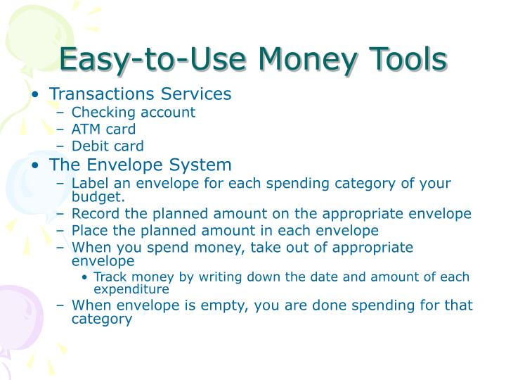 Easy-to-Use Money Tools