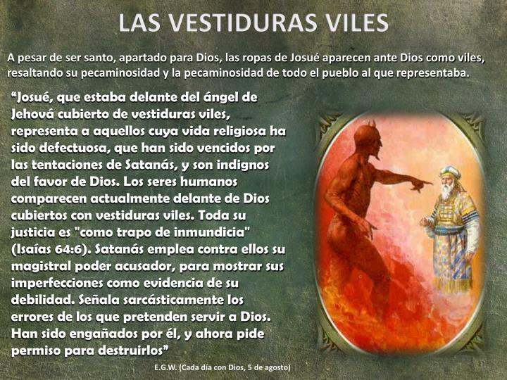 LAS VESTIDURAS VILES