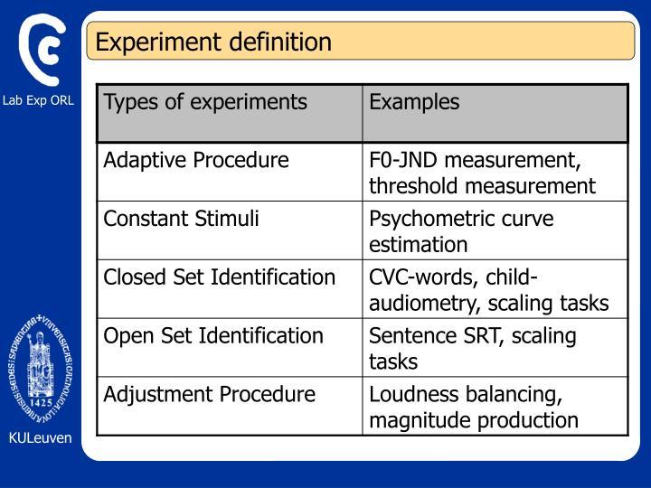 Experiment definition