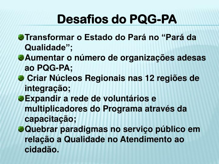 Desafios do PQG-PA