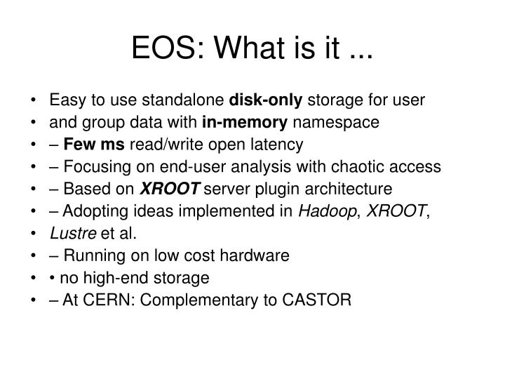 EOS: What is it ...