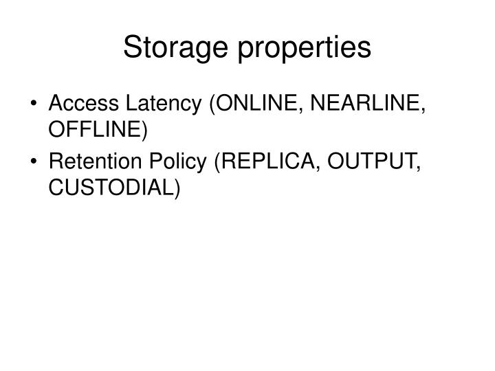 Storage properties