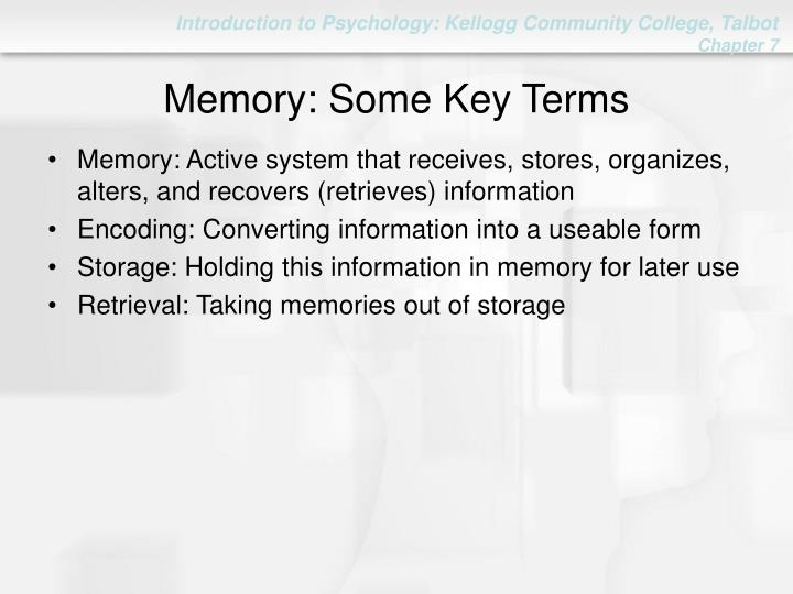 Memory some key terms
