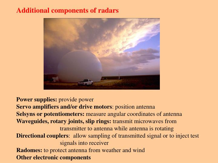 Additional components of radars
