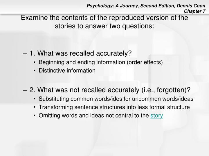 Examine the contents of the reproduced version of the stories to answer two questions: